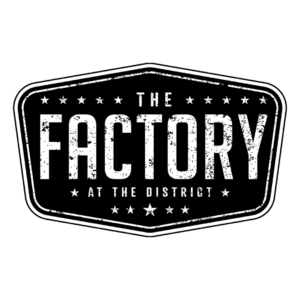 The Factory at The District